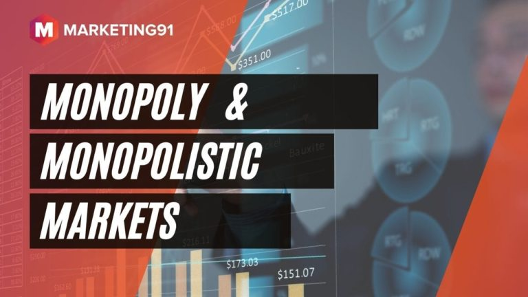 Monopoly & Monopolistic Markets