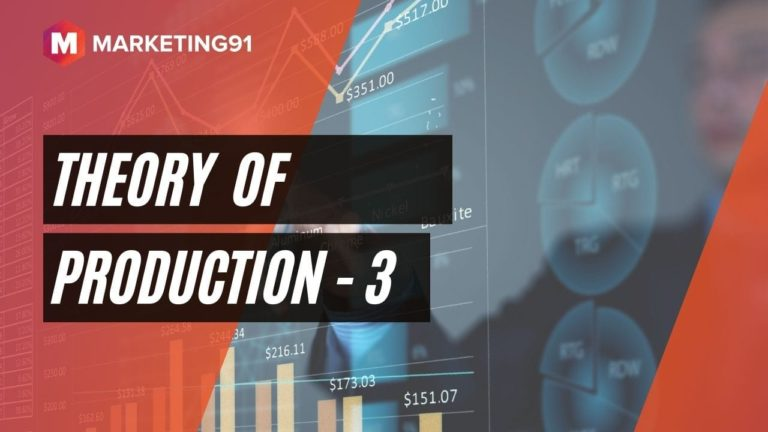 Theory of Production - 3
